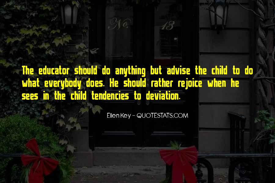 Child Educator Quotes #303689