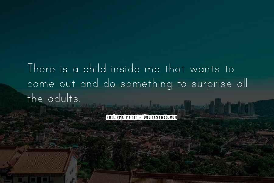 Child Inside Me Quotes #1475391