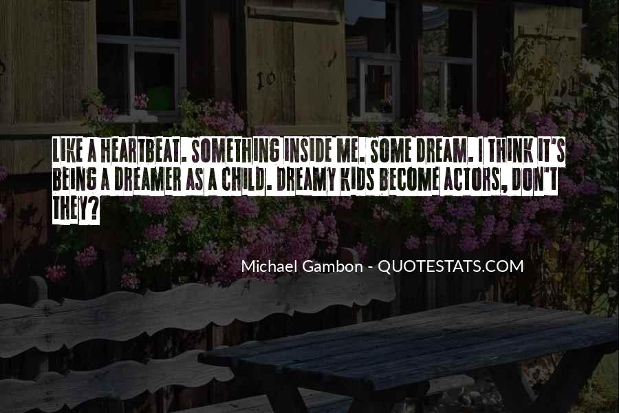 Child Inside Me Quotes #502065