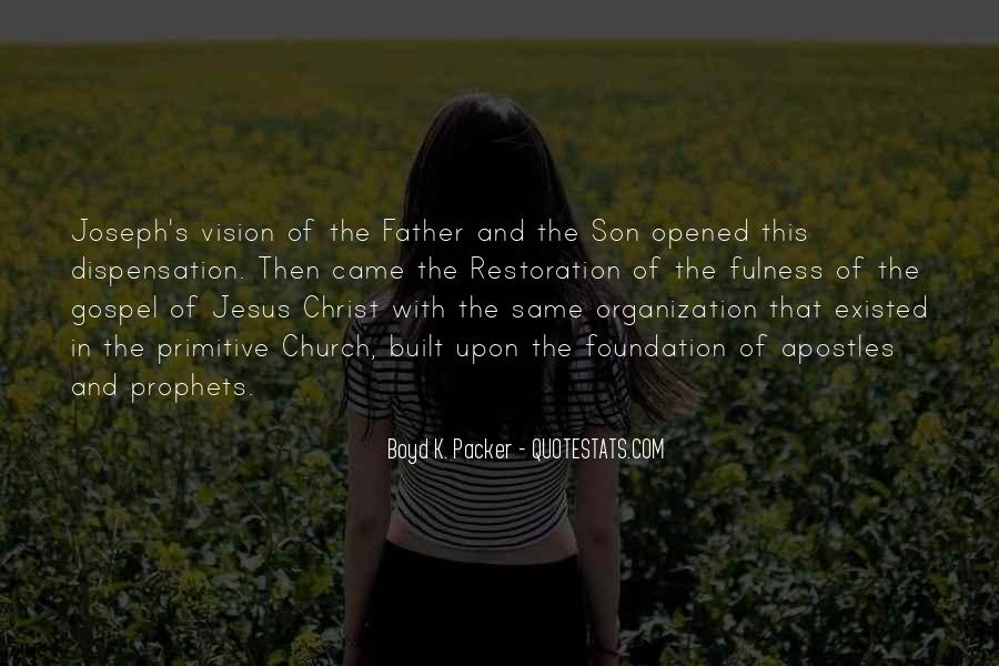 Quotes About The Restoration Of The Gospel #997613