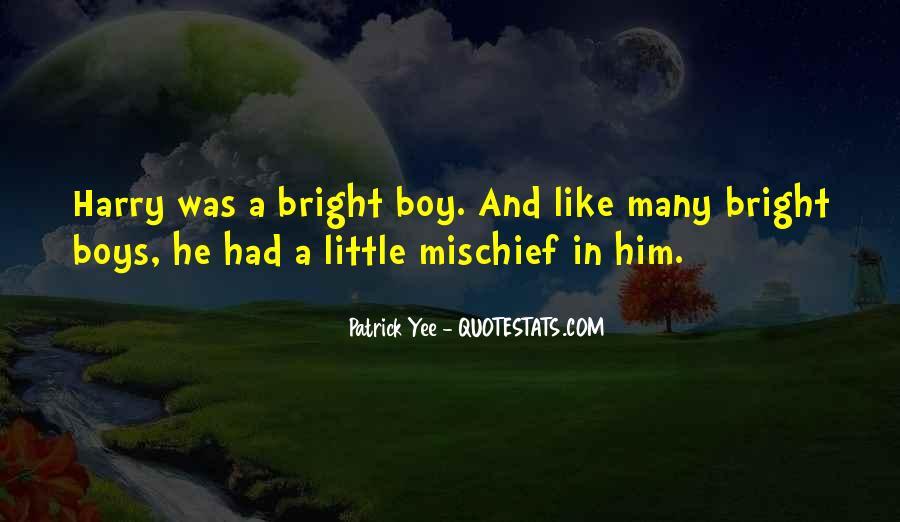 Childhood Mischief Quotes #1290605
