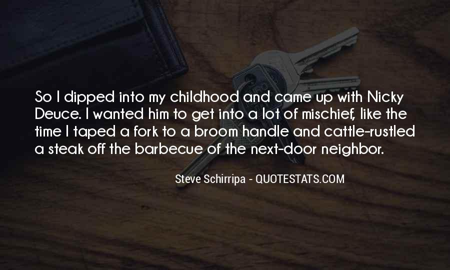 Childhood Mischief Quotes #1524394