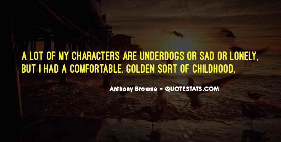 Childhood Sad Quotes #1315961