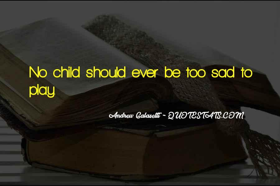 Childhood Sad Quotes #1491061