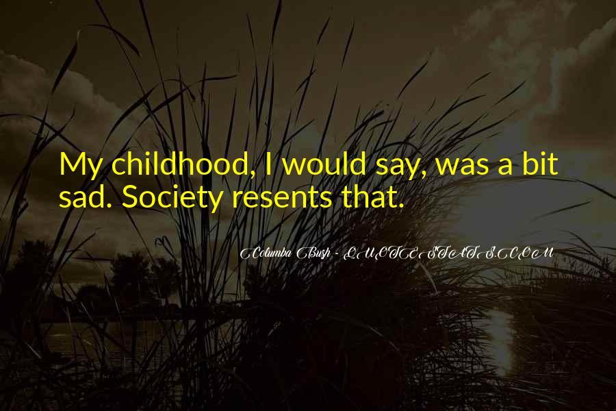 Childhood Sad Quotes #229197