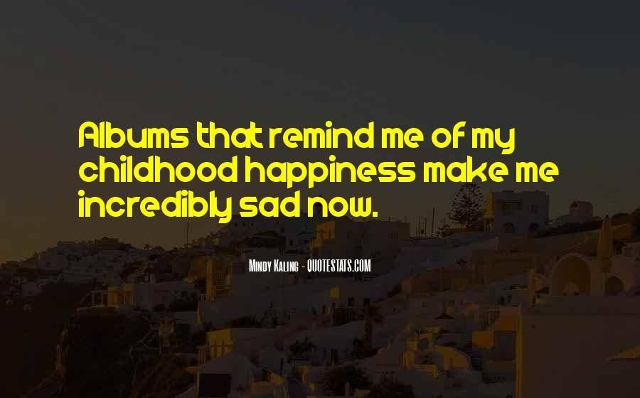Childhood Sad Quotes #889869