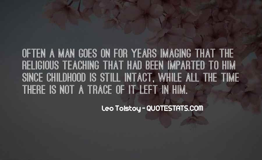 Childhood Teaching Quotes #876241