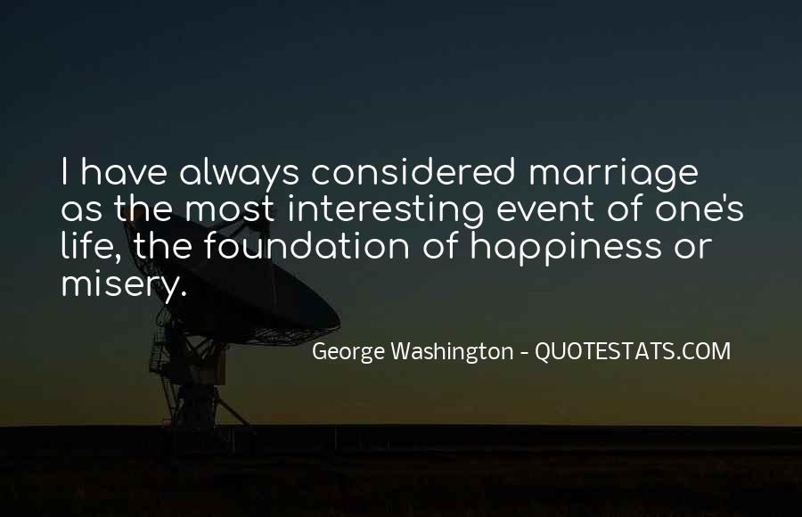 Quotes About Life From George Washington #1204310