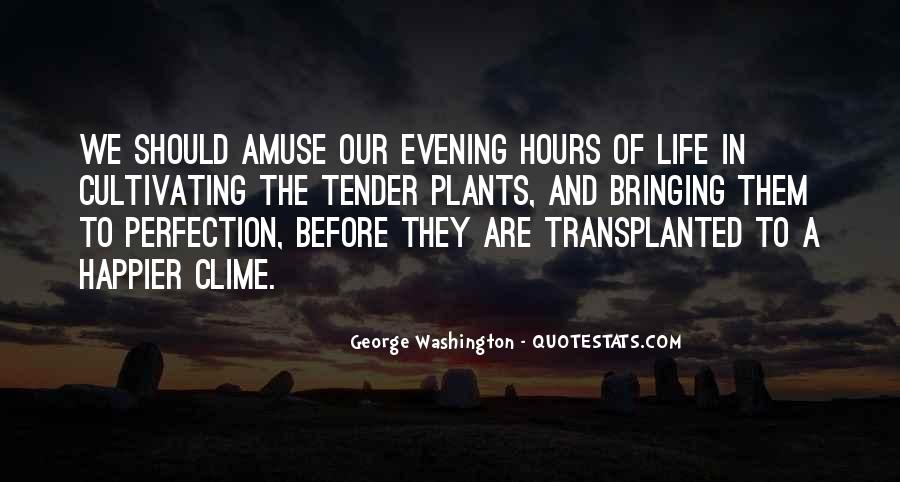 Quotes About Life From George Washington #162552