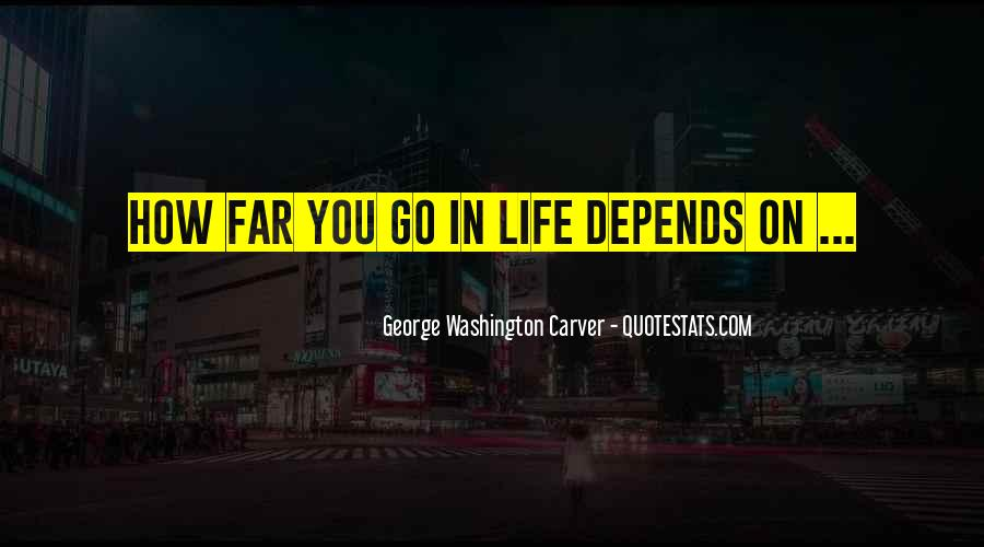 Quotes About Life From George Washington #31919