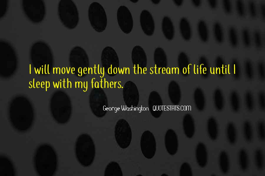 Quotes About Life From George Washington #580591