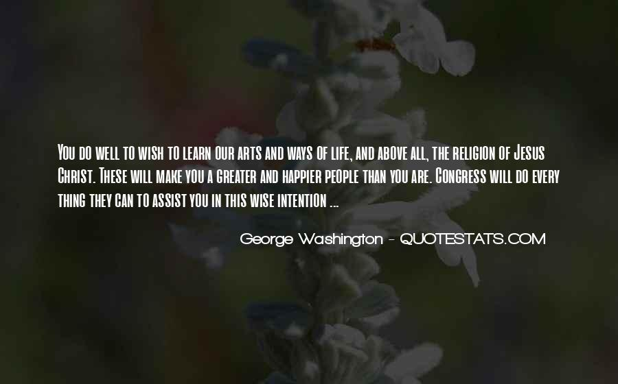 Quotes About Life From George Washington #770486