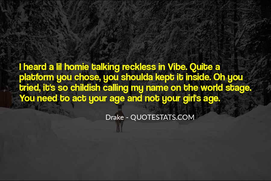 Childish Name Calling Quotes #393217