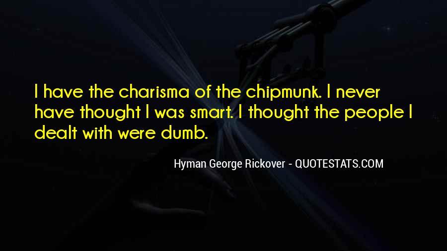 Chipmunk Quotes #1213857