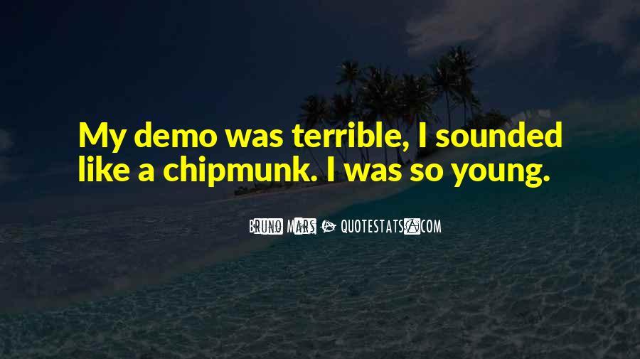 Chipmunk Quotes #1592937