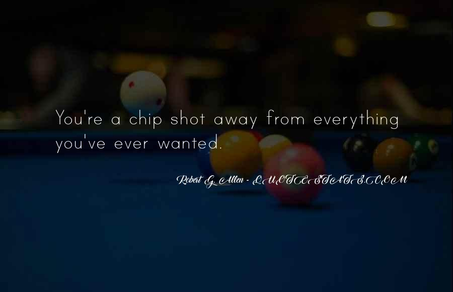 Chips Away Quotes #715708
