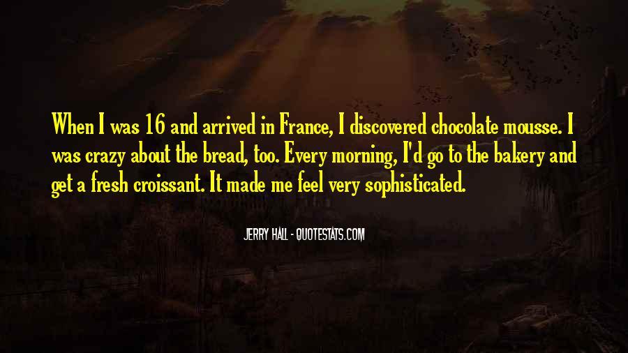 Chocolate Croissant Quotes #1259999