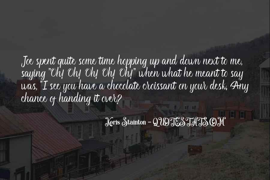 Chocolate Croissant Quotes #514162