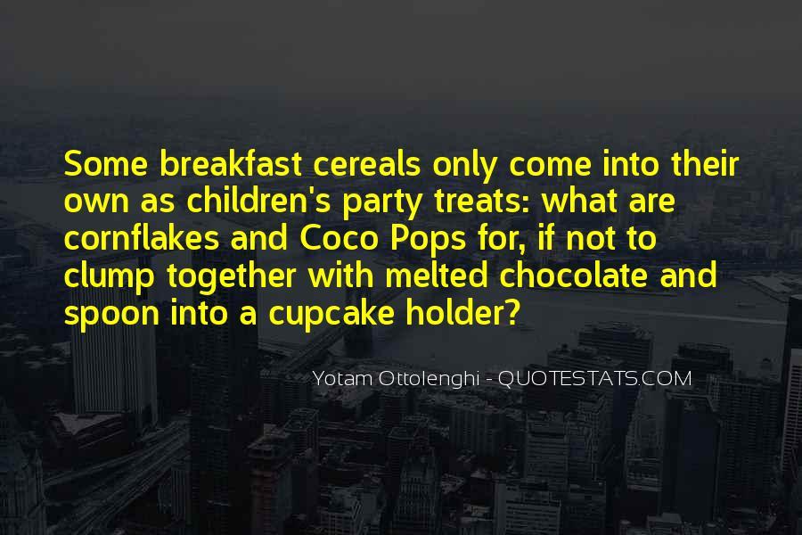 Chocolate Treats Quotes #1216407