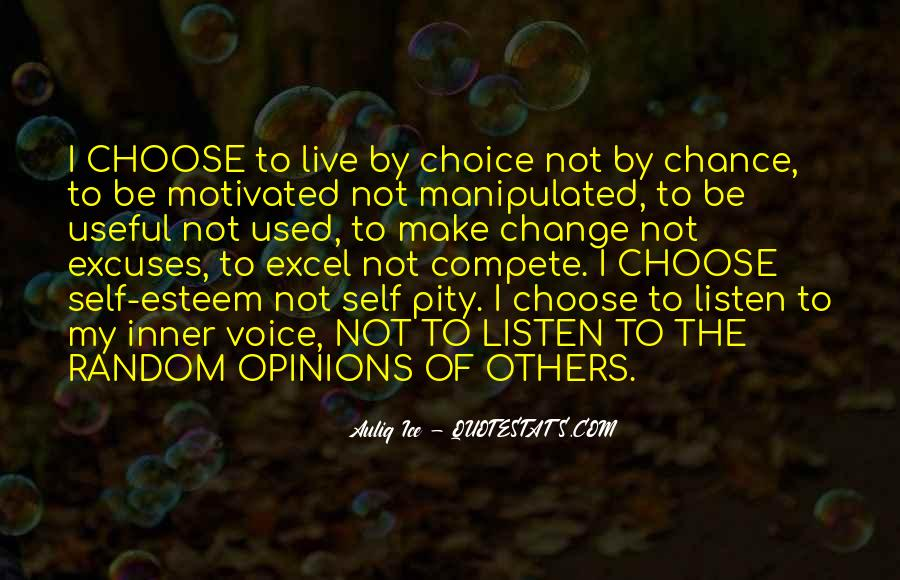 Choice Chance And Change Quotes #717884