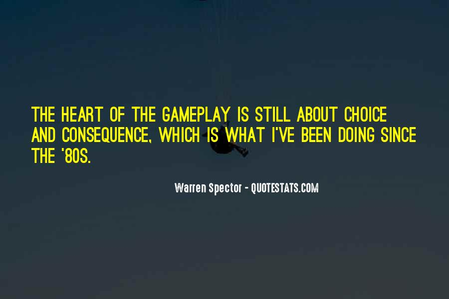 Choice Consequence Quotes #1242213