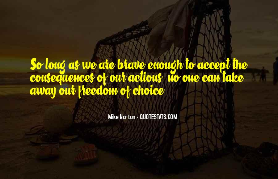 Choice Consequence Quotes #1730887