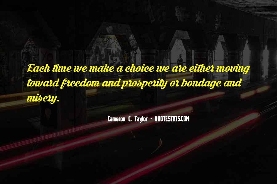 Choice Consequence Quotes #551797