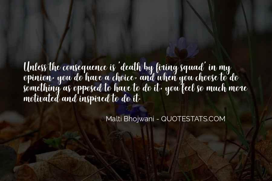 Choice Consequence Quotes #611514