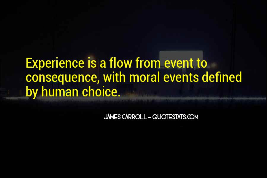 Choice Consequence Quotes #661981
