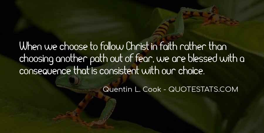 Choice Consequence Quotes #939962