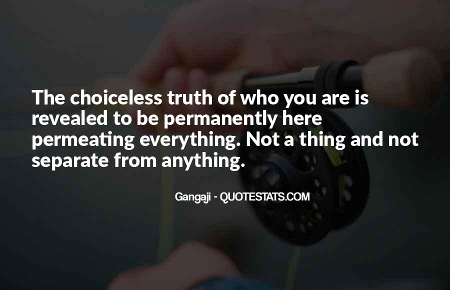 Choiceless Quotes #1366382