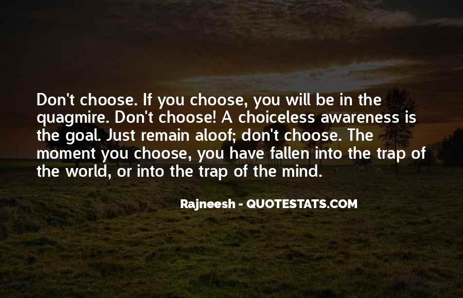 Choiceless Quotes #1655606