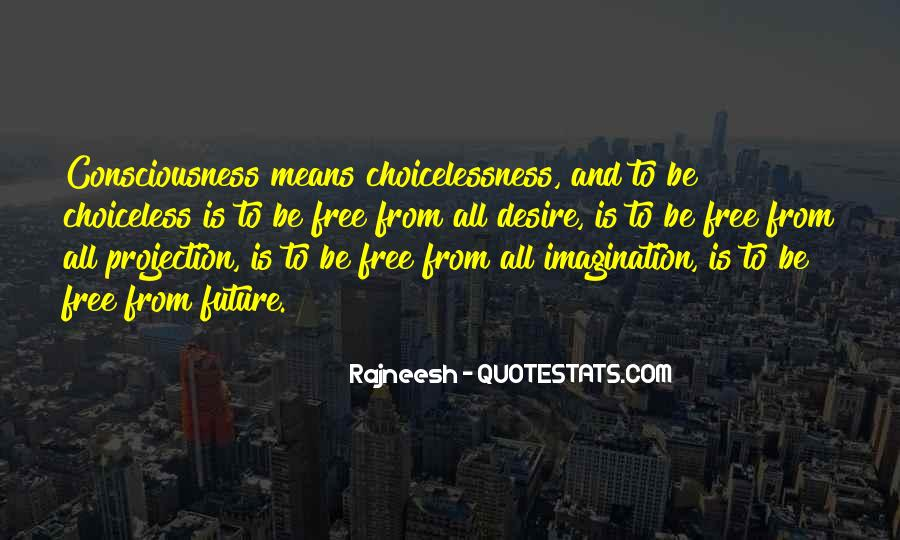 Choiceless Quotes #546739