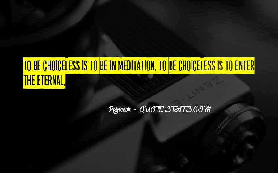 Choiceless Quotes #838627