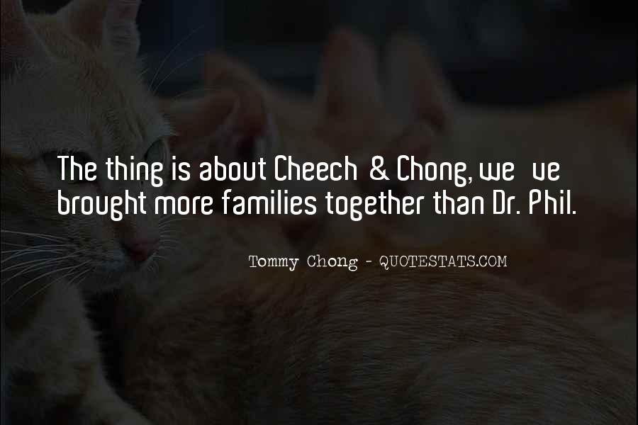 Top 24 Chong Cheech Quotes: Famous Quotes & Sayings About ...