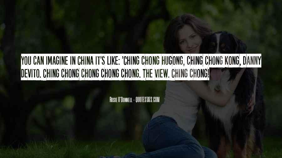 Chong Quotes #100679