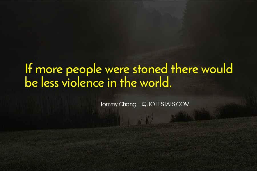 Chong Quotes #103010