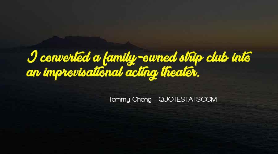 Chong Quotes #1038762
