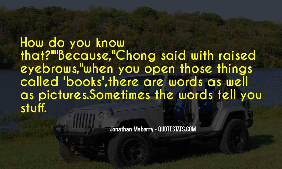 Chong Quotes #1104902