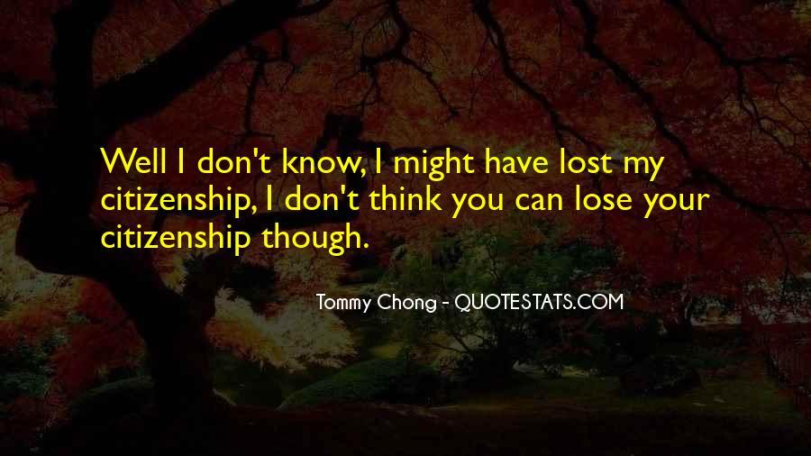 Chong Quotes #1180236