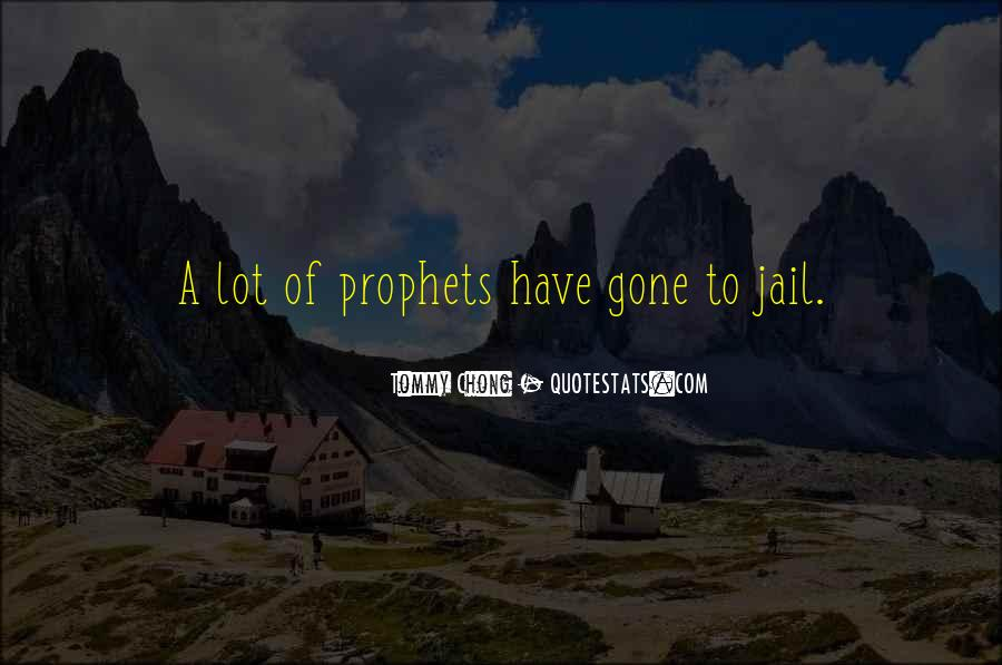Chong Quotes #1389338