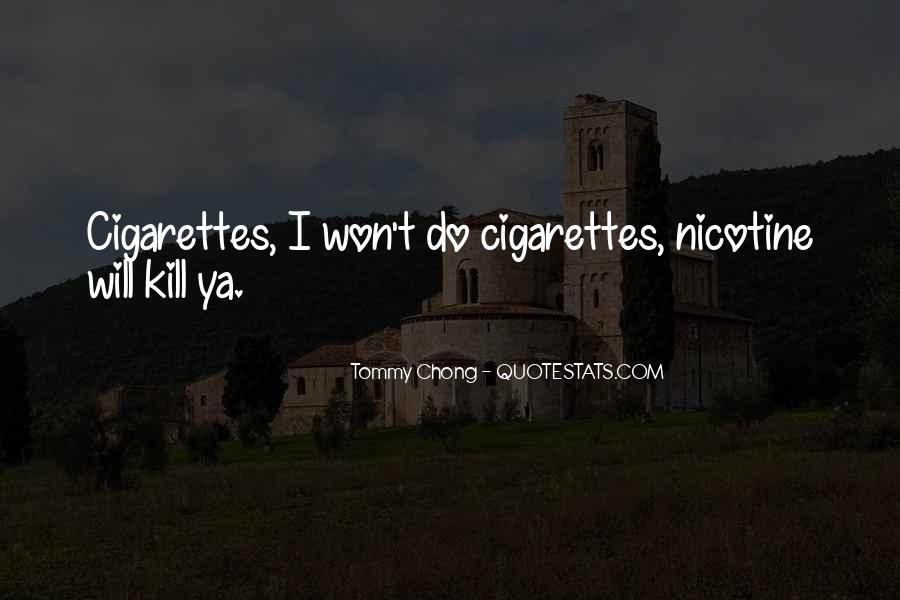 Chong Quotes #1416629
