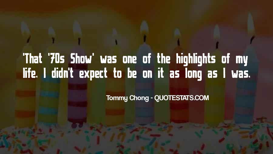 Chong Quotes #256625