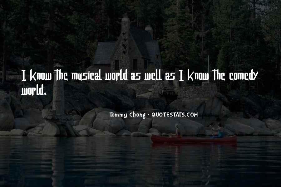 Chong Quotes #361577