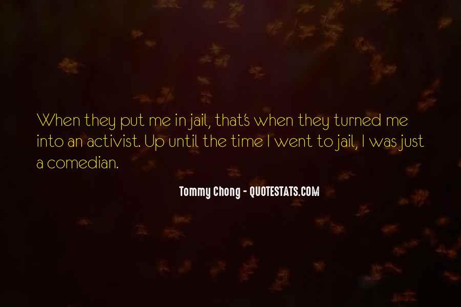 Chong Quotes #371120