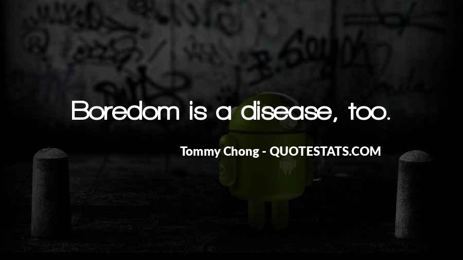 Chong Quotes #407509