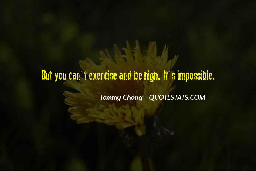 Chong Quotes #528866