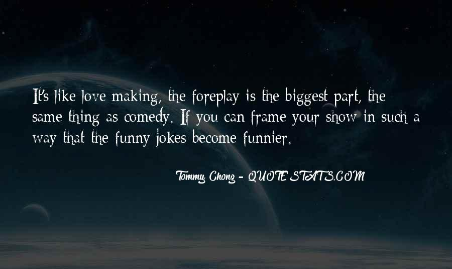Chong Quotes #756295