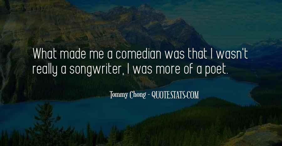 Chong Quotes #756723