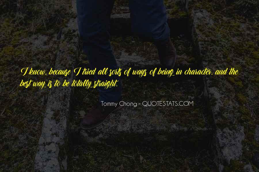 Chong Quotes #892368
